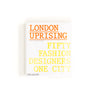 London Uprising, Fifty Fashion Designers