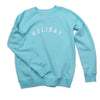 The Holiday Baby Blue Sweatshirt