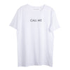 """CALL ME"" White T-shirt"