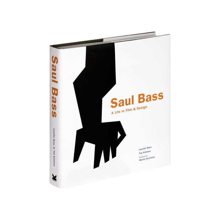 Saul Bass. A life in Film & Design