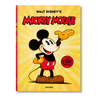 Walt Disney's MIckey Mouse. The Ultimate Story
