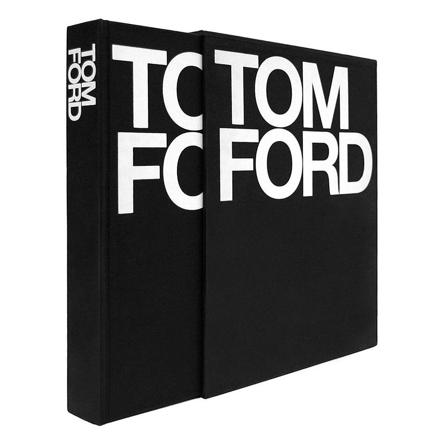 Tom Ford. By Tom Ford and Bridget Foley
