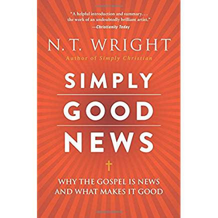 Simply Good News by N.T. Wright