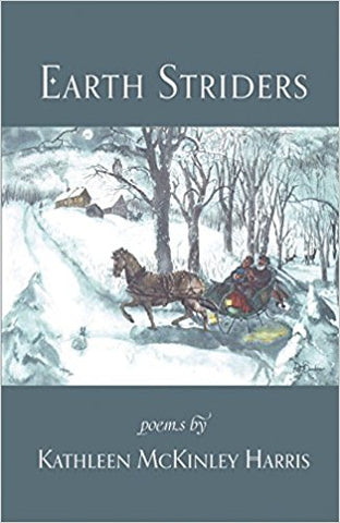 Earth Striders: Poems by Kathleen McKinley Harris