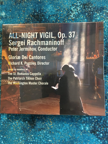All Night Vigil, Op. 37 Sergei Rachmaninoff