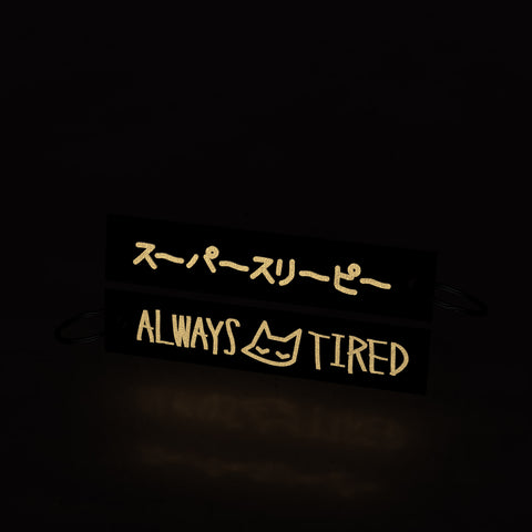 always tired (flight tag) - gold edition