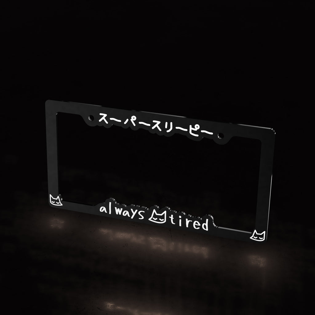 always tired - license plate frame (black) - triple cat deluxe