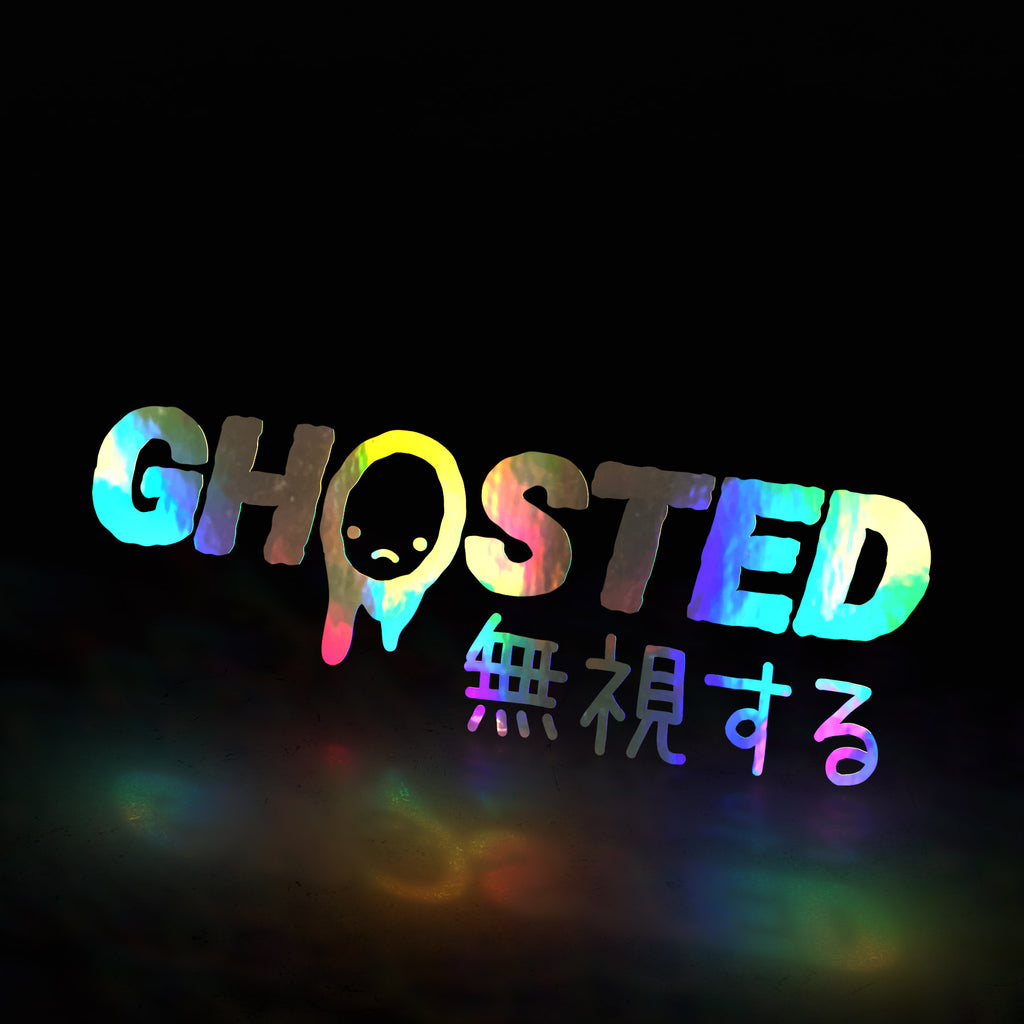 GHOSTED 😞  (decal)
