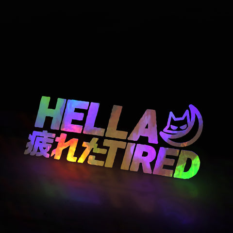 HELLA TIRED 疲れた 😾🌙  (decal)