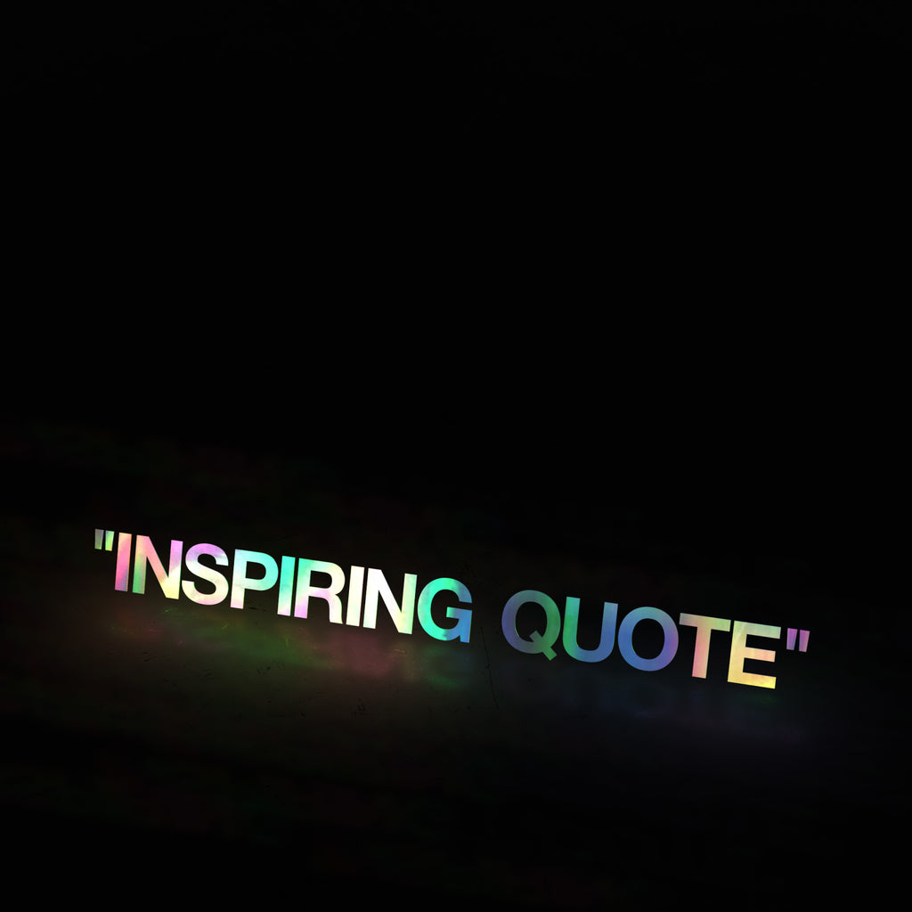 """INSPIRING QUOTE"" (decal)"