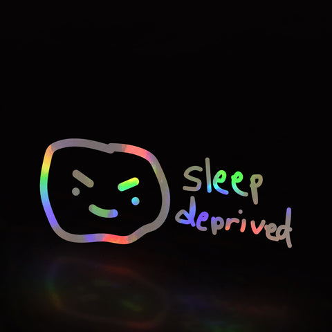 sleep deprived boi (decal)