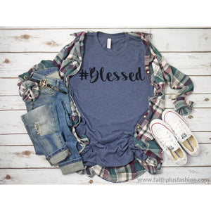 #blessed Christian Tee Shirt - T-Shirt