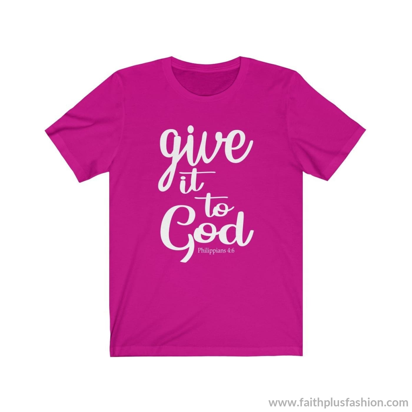 Give It To God Christian T Shirt - Berry / Xs - T-Shirt