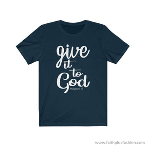 Give It To God Christian T Shirt - Navy / Xs - T-Shirt