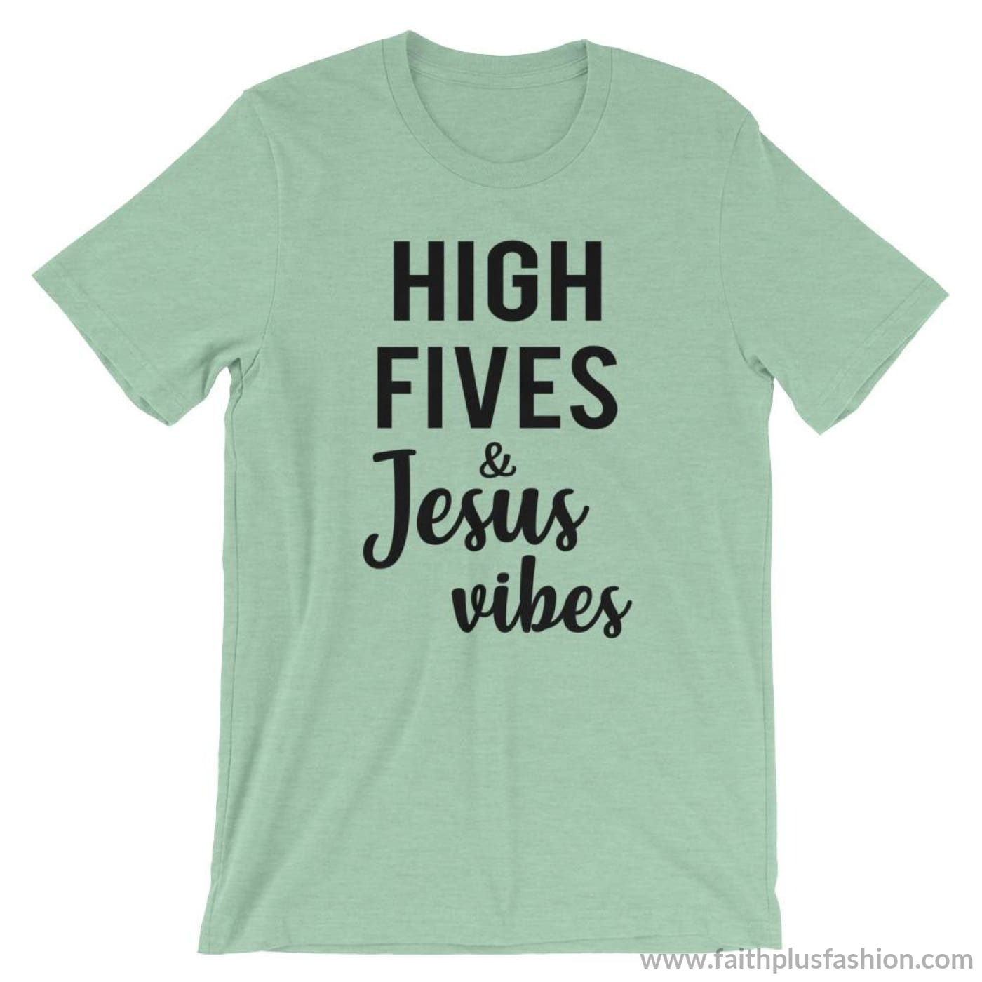 High Fives & Jesus Vibes Short-Sleeve Unisex T-Shirt - Heather Prism Mint / S - T-Shirt