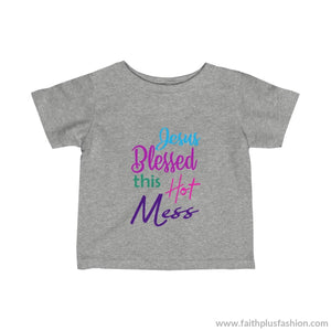 Jesus Blessed This Hot Mess Infant Fine Jersey Tee - Heather / 12M - Kids Clothes