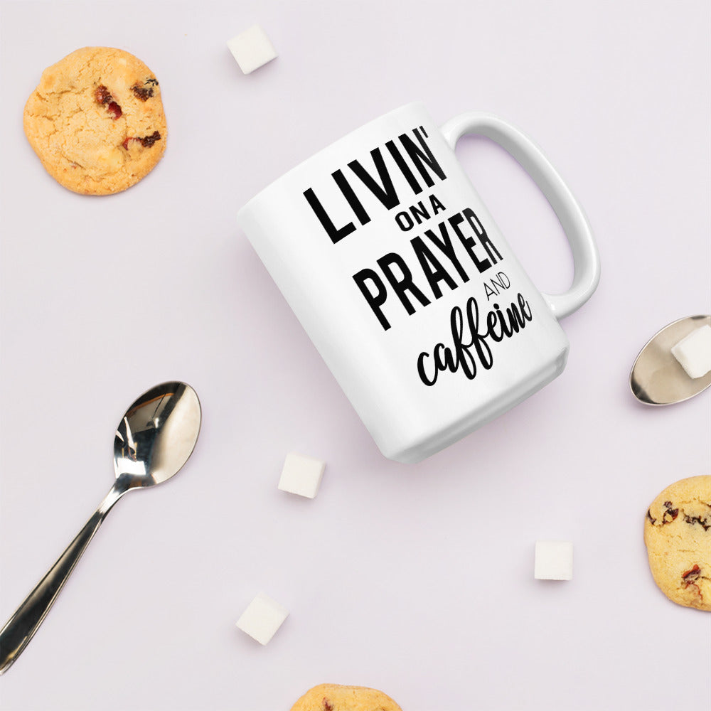 Livin' on a Prayer and Caffeine Large Coffee Mug