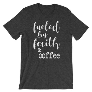 Fueled By Faith And Coffee Christian Shirt - Dark Grey Heather / Xs