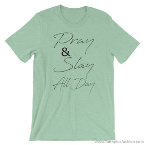 Pray & Slay All Day Short-Sleeve Unisex T-Shirt - Heather Prism Mint / S - T-Shirt