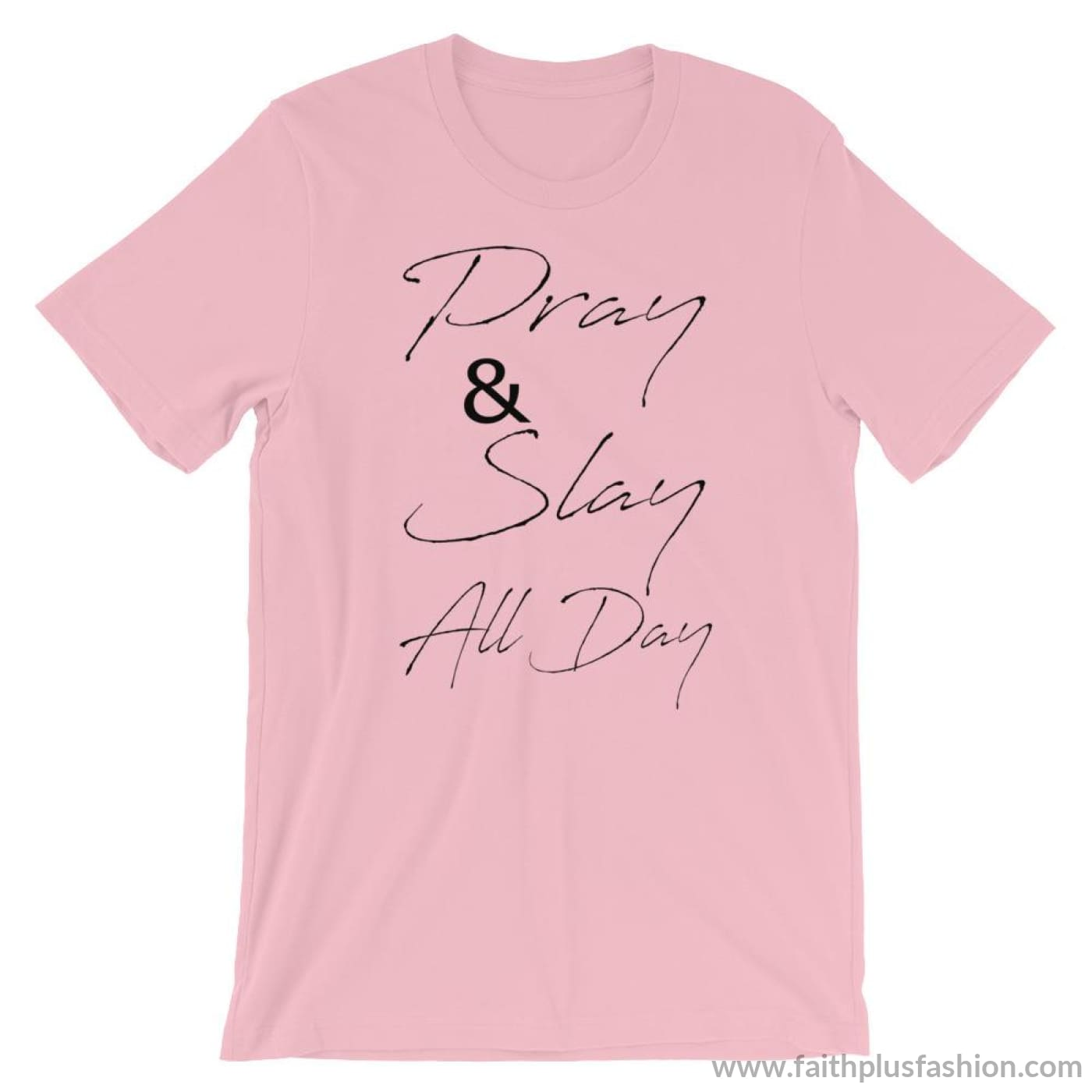 Pray & Slay All Day Short-Sleeve Unisex T-Shirt - Pink / S - T-Shirt