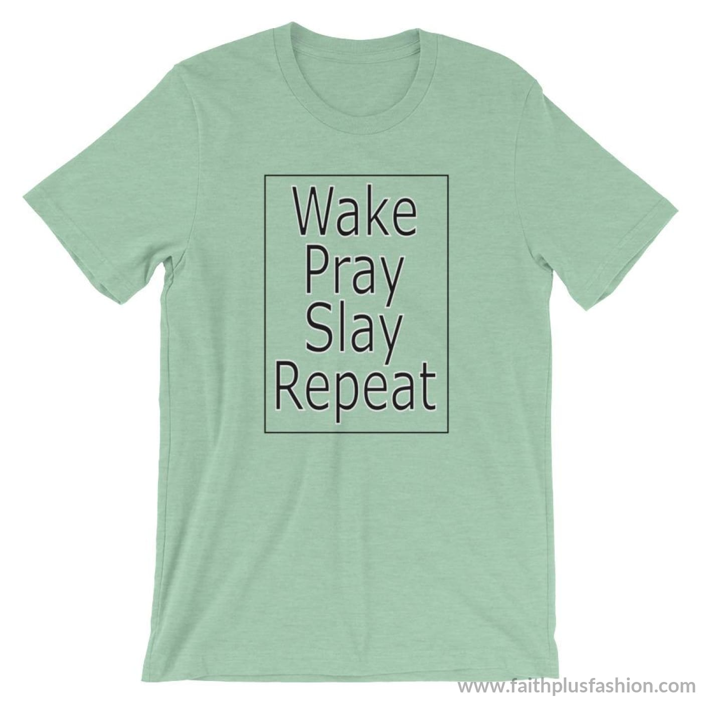 Wake Pray Slay Repeat Unisex T-Shirt - Heather Prism Mint / S
