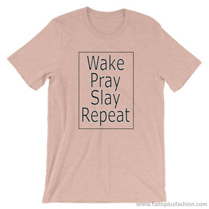 Wake Pray Slay Repeat Unisex T-Shirt - Heather Prism Peach / S