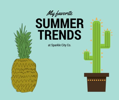 2017 summer trends sparkle city co
