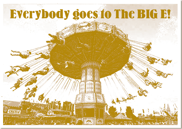 Everybody Goes to the Big E!