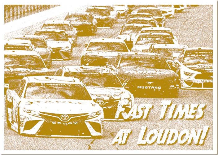 Fast Times at Loudon!