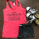 Pop Champ Change last name {Tank Top}