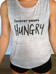 Forever Hungry {tank top}