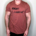 Hungry? I could eat {Men's Tee}