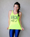 Vacay Mode {Racerback Tank Top}