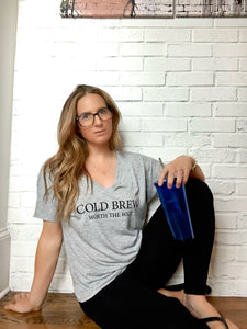 Cold Brew, Worth the Wait {Ladies Tee}