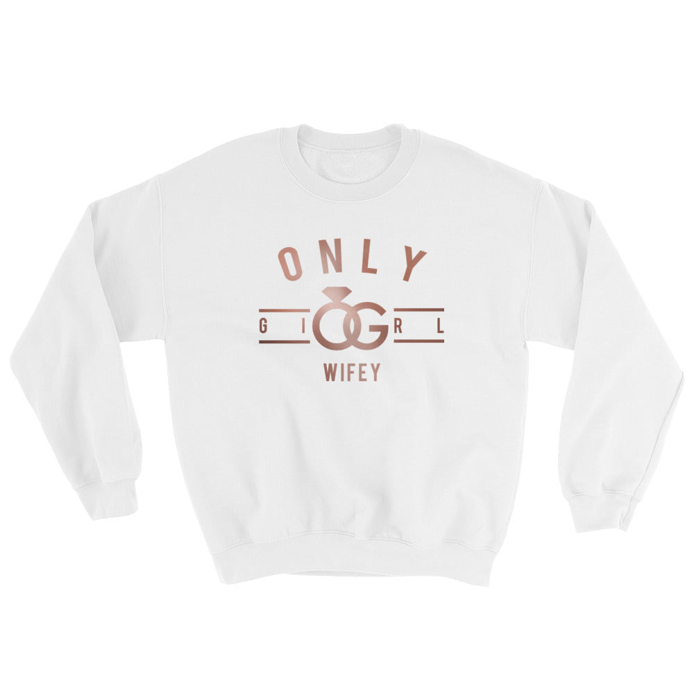 Only Girl Sweatshirt