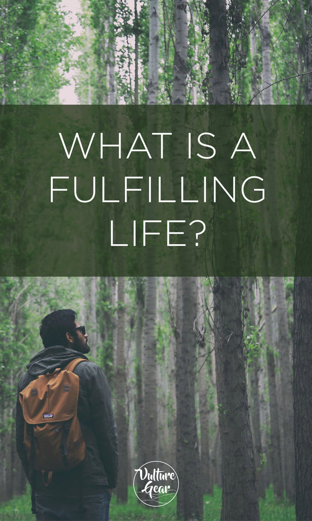 What is a Fulfilling Life?