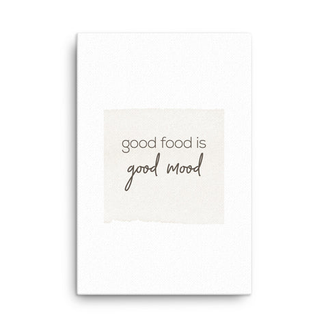 Image of Good Food is Good Mood Canvas - CalvinMade