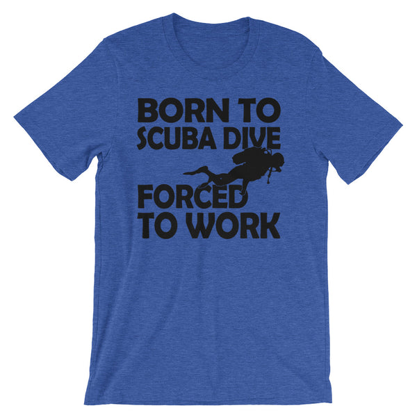 Born to scuba dive Unisex short sleeve t-shirt