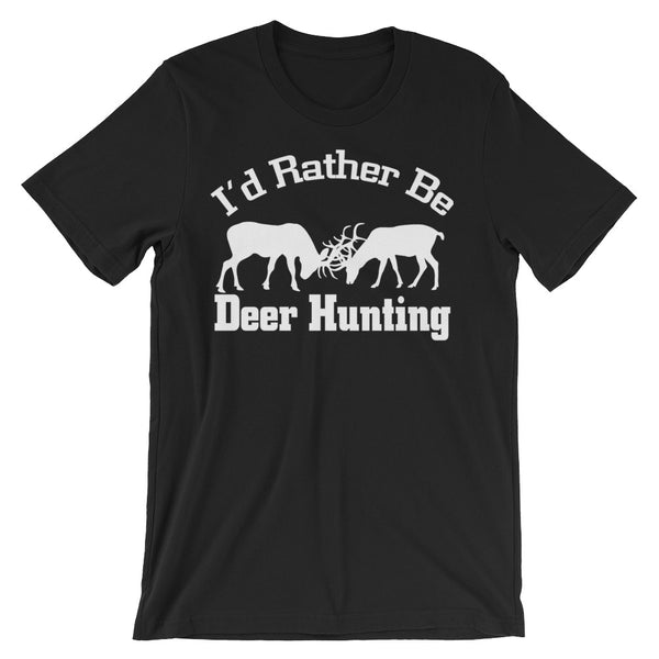 I'd Rather be Deer Hunting Unisex short sleeve t-shirt
