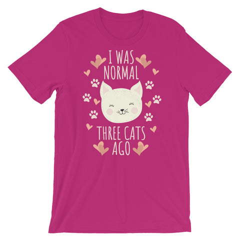 Image of I was normal three cats ago Short-Sleeve Unisex T-Shirt - CalvinMade