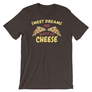 Sweet Dreams are made of Cheese Short-Sleeve Unisex T-Shirt - CalvinMade