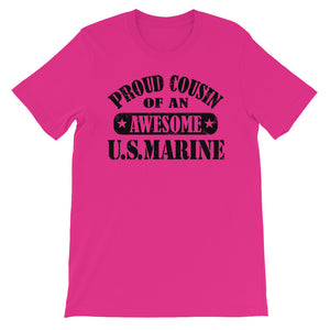Proud Cousin of an Awesome US Marine Unisex short sleeve t-shirt - CalvinMade