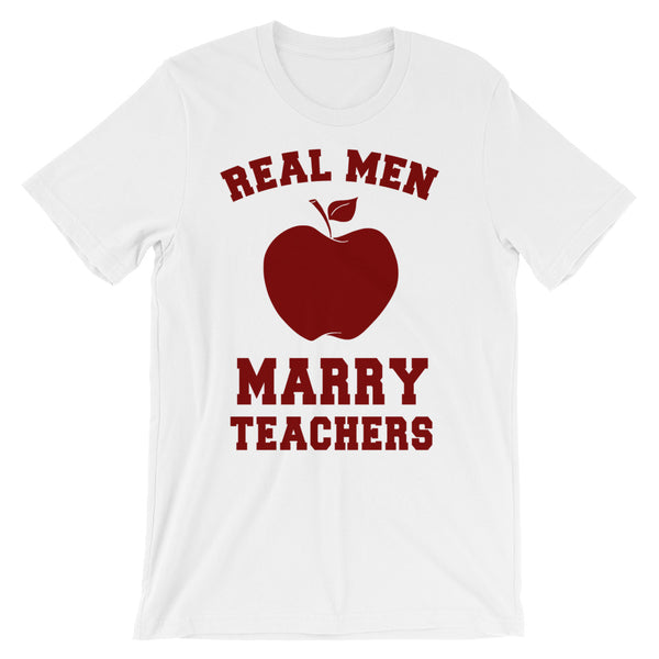 Real Men Marry Teachers Unisex short sleeve t-shirt - CalvinMade