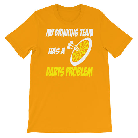 Image of My Drinking Team has a Darts Problem Unisex short sleeve t-shirt - CalvinMade