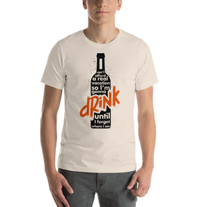 Why I drink Short-Sleeve Unisex T-Shirt - CalvinMade