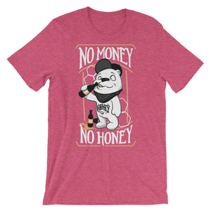 No Money No Honey Unisex short sleeve t-shirt - CalvinMade