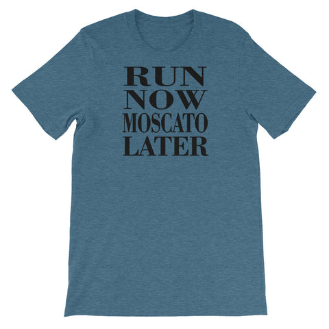 Image of Run Now Moscato Later Unisex short sleeve t-shirt - CalvinMade