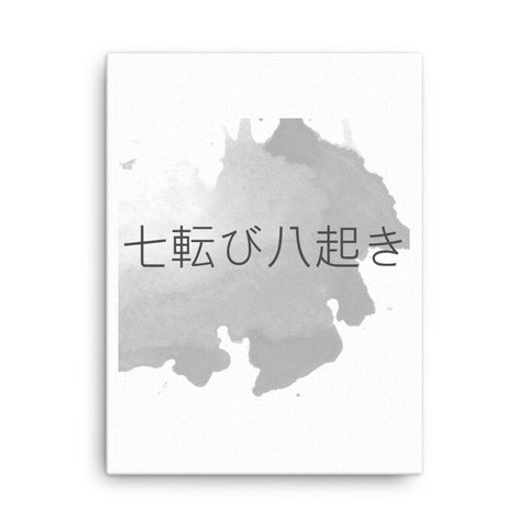 Image of Fall down seven times, stand up eight Japanese Canvas - CalvinMade