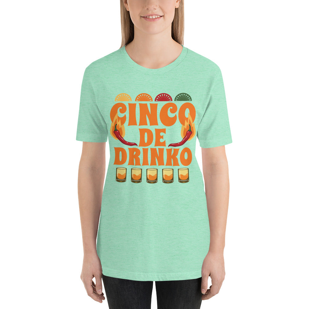 Cinco de Drinko Short-Sleeve Unisex T-Shirt - CalvinMade