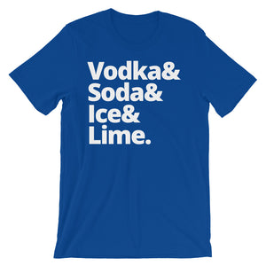 Vodka & Soda & Ice & Lime Unisex short sleeve t-shirt - CalvinMade